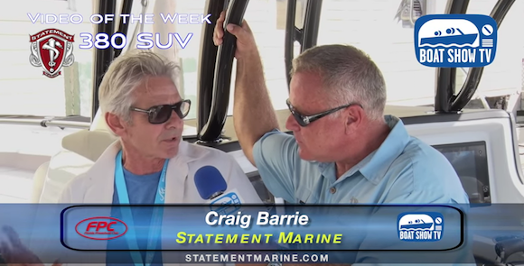 Statement Marine at Ft. Lauderdale Boat Show On Boat Show TV 2015